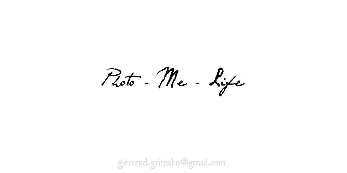 Photo - Me - Life