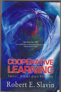 COOPERATIVE LEARNING, teori, riset dan praktik oleh Robert E Slavin