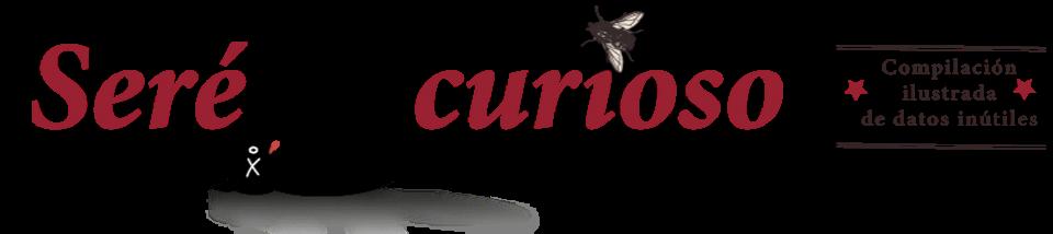seré curioso, blog, curioso, curiosidad, curiosidades