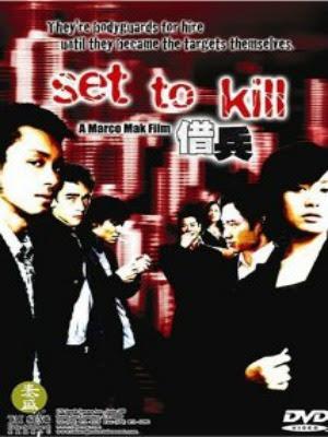 Lệnh Phải Giết - Set to Kill (2005)