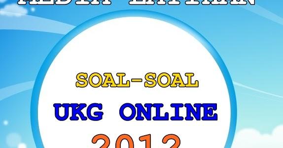 Download Media Latihan Soal Ukg 2012 Share With Didik Hr