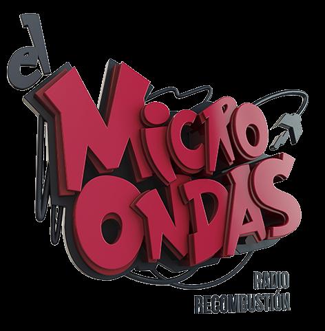 El Microondas. Radio Recombustión.