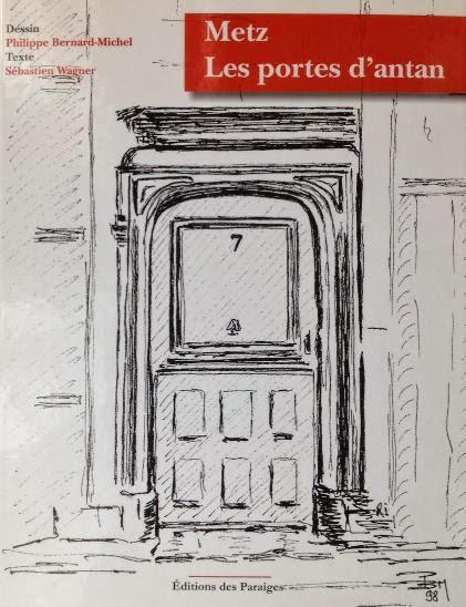 Metz, les portes d'antan