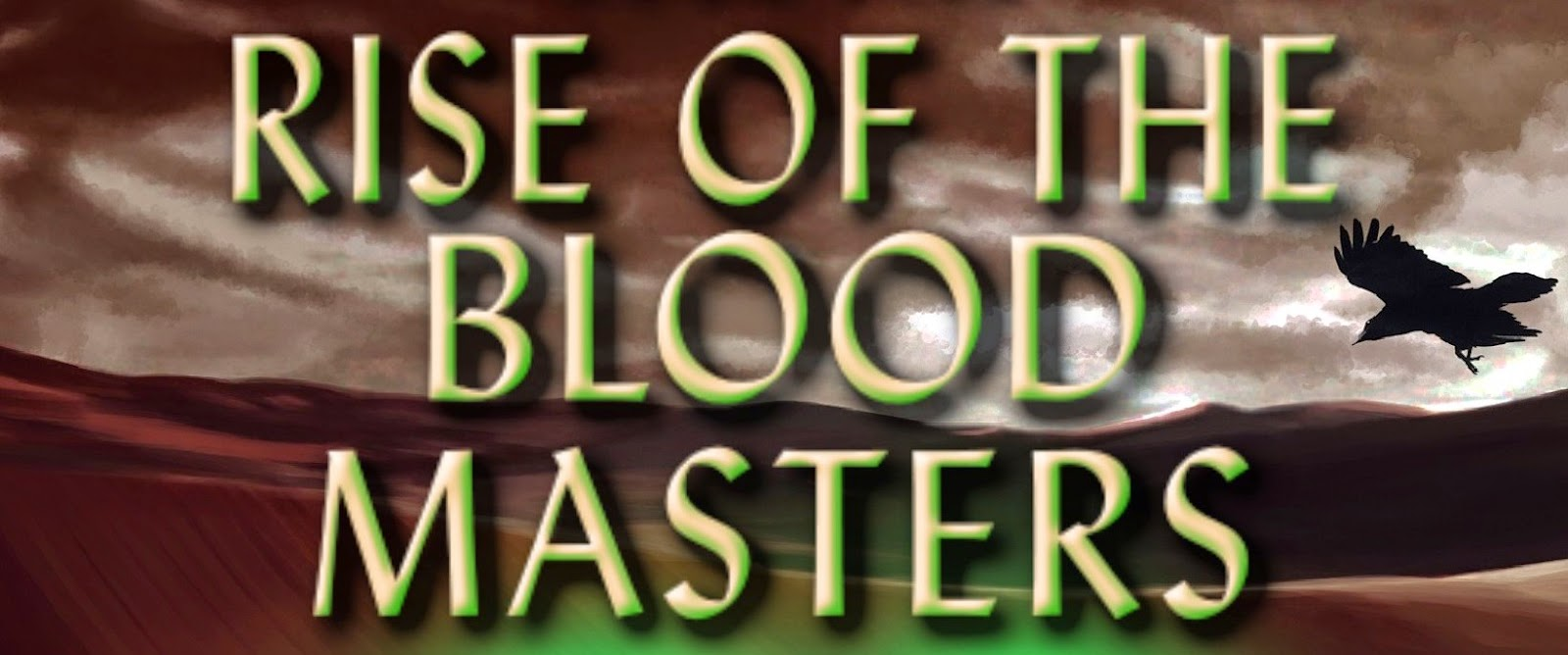 RISE OF THE BLOOD MASTERS Book Blast & Giveaway