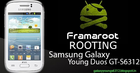 ... TO] Root Samsung Galaxy Young GT-S6310/GT-S6312 ~ Samsung Galaxy Young