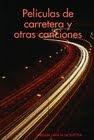 Películas de Carretera y otras canciones