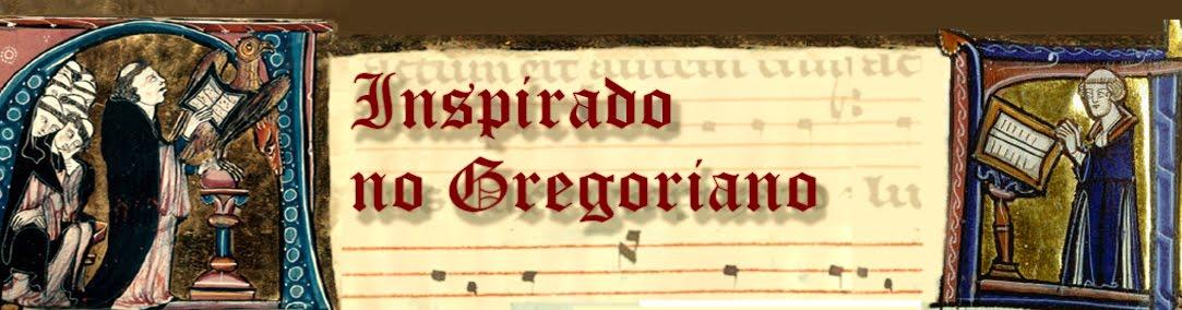 Inspirado no Gregoriano