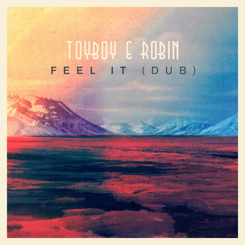 Toyboy & Robin - Feel It (Dub)