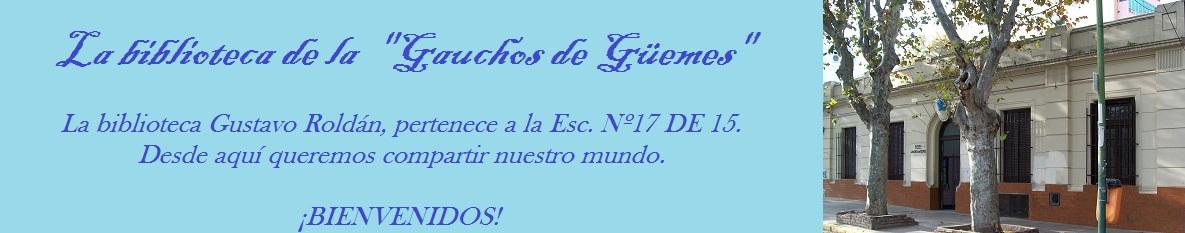 """La biblioteca de la  """"Gauchos de Güemes"""""""