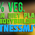 Indian Veg Diet plan for Bodybuilding