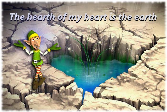 """""""La tierra es el hogar de mi corazón"""""""