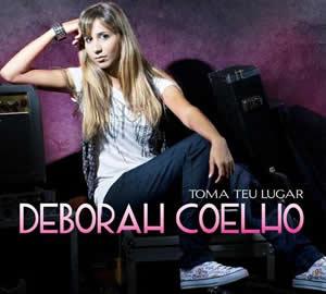 Deborah Coelho - Toma Teu Lugar - 2010