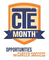 February is Career & Technical Education Month. Celebrate it!