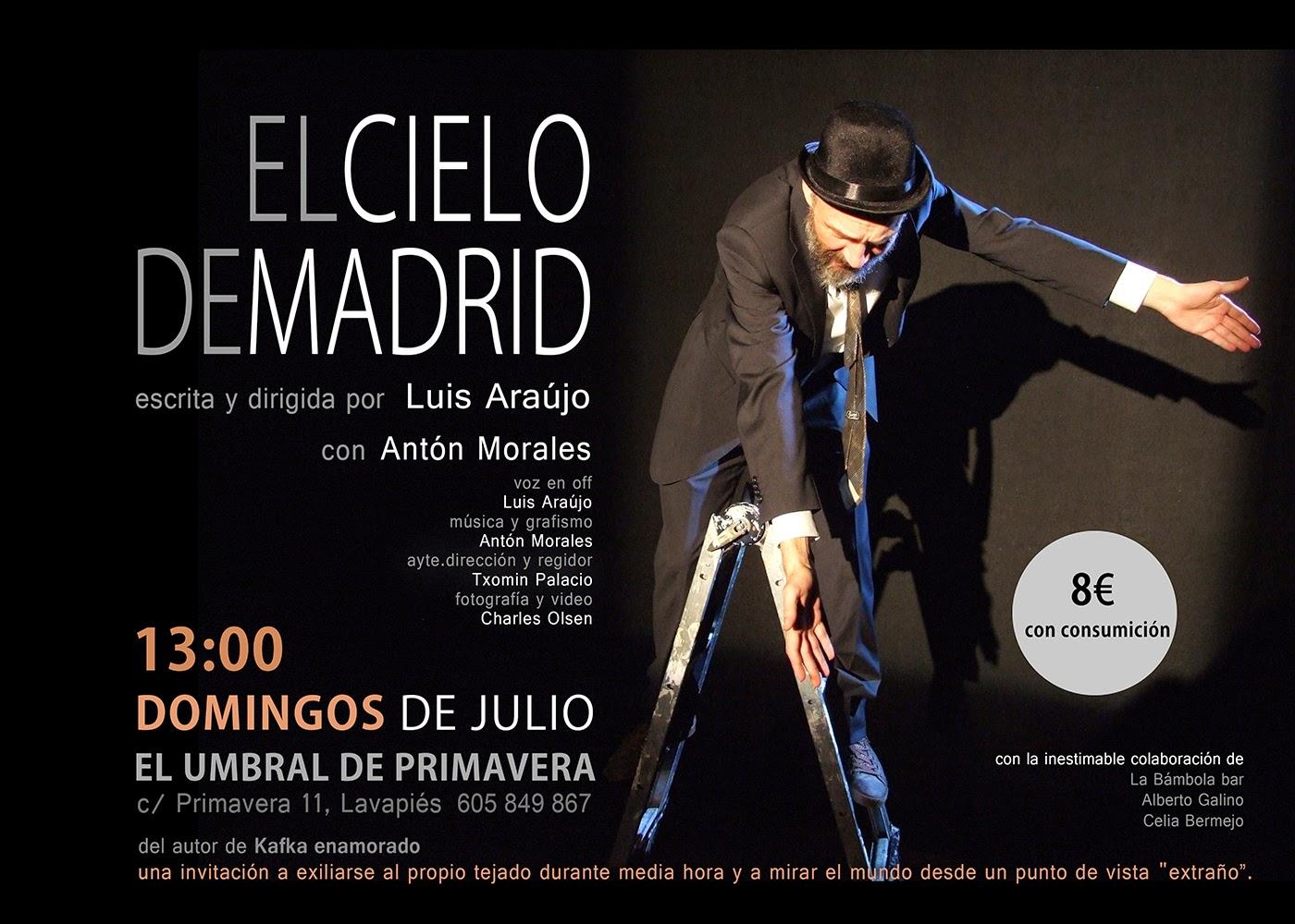 el cielo de madrid, de Luis Araújo. Con Antón Morales