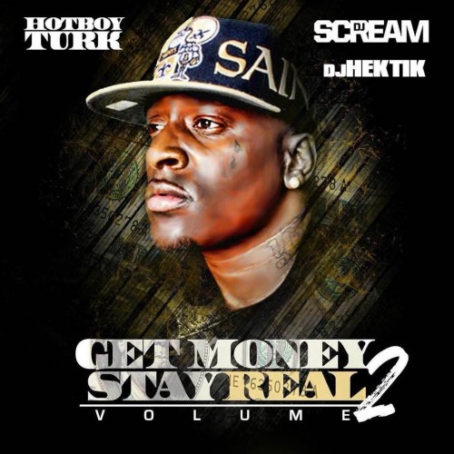 Get Money Stay Real 2: Get It LIVE!