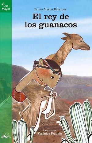 Novela El rey de los guanacos