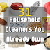 31 Household Cleaners You Already Own