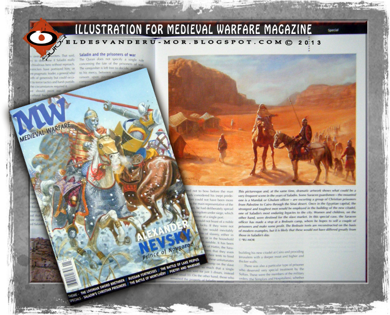 Photo of my illustration included in Mediaval Warfare VI.1 Magazine. Saladin's Templars and Hospitallers prisoner guarded by some Ghulams.s