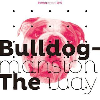 Bulldog Mansion (불독 맨션) - The Way
