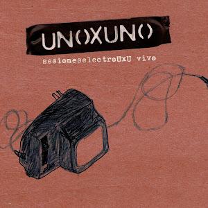 UnoXuno - electrouxu vivo  2011