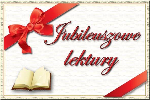 Jubileuszowe lektury