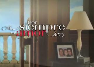 Telenovela 'Por Siempre Mi Amor' - Capítulo 54 | Televisión en Vivo