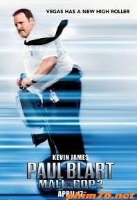 Bảo Vệ Siêu Hạng Phần 2 - Paul Blart: Mall Cop 2