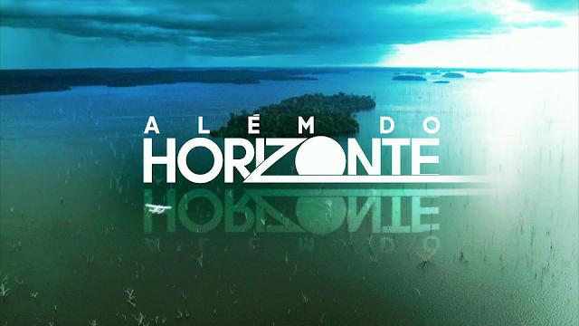 'Além do Horizonte' marca 13 pontos de audiência