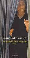 http://tantquilyauradeslivres.blogspot.fr/2015/08/le-soleil-des-scorta-laurent-gaude.html