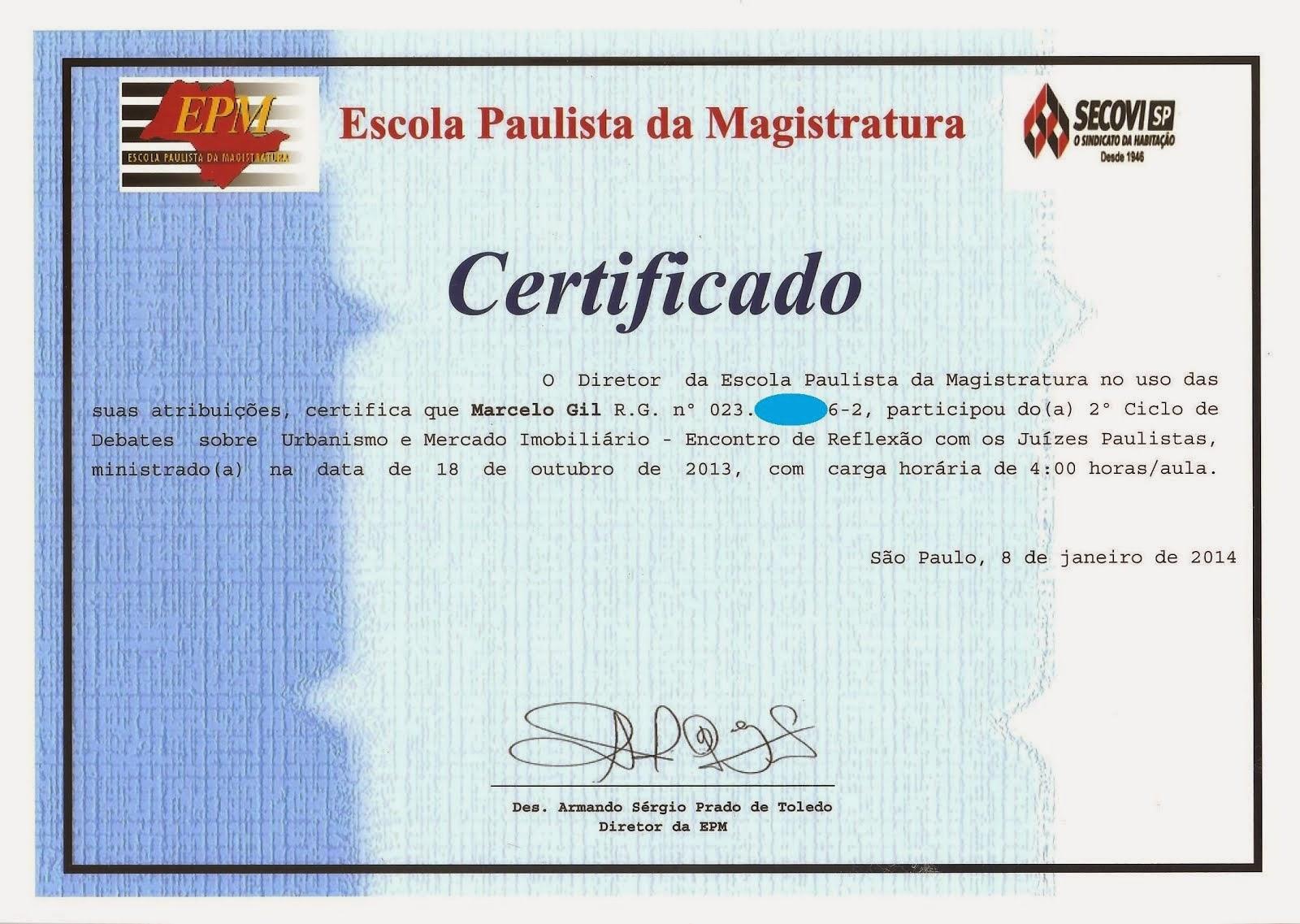 CERTIFICADO DE PARTICIPAÇÃO DE PALESTRA NA ESCOLA PAULISTA DE MAGISTRATURA / 2013