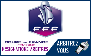 Fff coupe de france f minine d signations arbitres 1 2 finale arbitrez vous - Fff tirage coupe de france 2015 ...