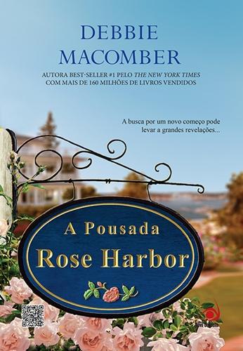 A Pousada Rose Harbor - Debbie Macomber