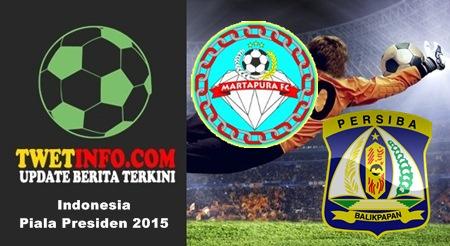 Prediksi Martapura vs Persiba, Piala Presiden 06-09-2015
