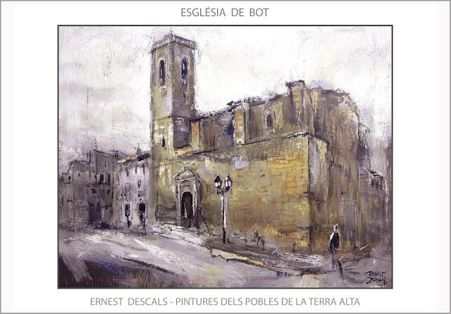BOT-TERRA ALTA-PINTURA-PAISATGES-ESGLÉSIA-TARRAGONA-PINTURES-POBLES-CATALUNYA-QUADRES-ARTISTA-PINTOR-ERNEST DESCALS-