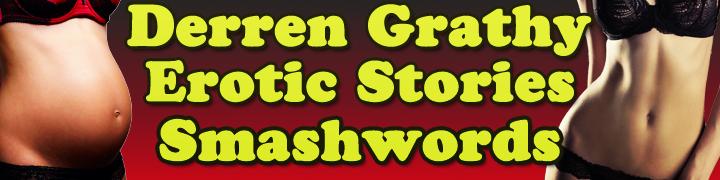 Derren Grathy Erotic Stories Smashwords Banner