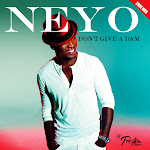 Ne-Yo - Don't Give a Dam (EDM) - Single Cover