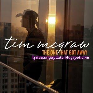 Tim Mcgraw - The One That Got Away
