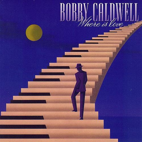 John Guerin Discography: Bobby Caldwell - Where Is Love