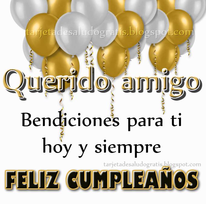 Saludos De Cumpleaños Para Mi Amigo Consejos gratis