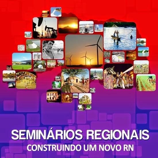 Seminários Regionais PT e PSD: Construindo um novo RN |