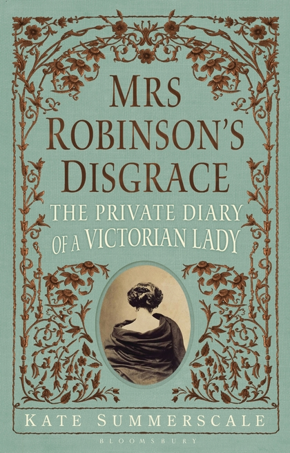 Mrs. Robinson's Disgrace - Kate Summerscale (2012)