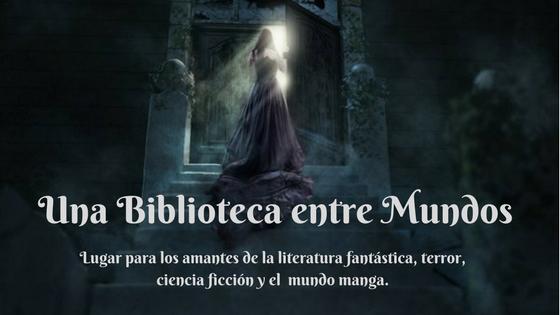 Una Biblioteca entre Mundos