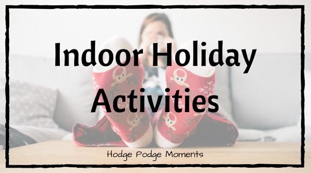 Indoor Holiday Activities