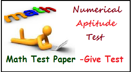 Quantitative Aptitude Test Paper- Numerical Aptitude Question Paper For Jobs & Competition Exams ibps po numerical aptitude, CAT quantitative aptitude test paper, math question paper for bank exams, ibps clerk exam numerical aptitude, sbi clerk exam math paper- numerical aptitude online test, quantitative aptitude online test, ibps online test, practice paper, practice test paper