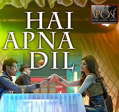Hai Apna Dil - The Expose