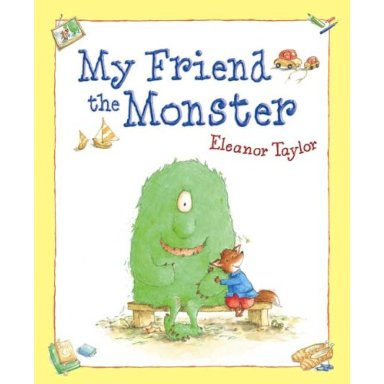 101 Picture Books: #23 - My Friend the Monster by Eleanor Taylor