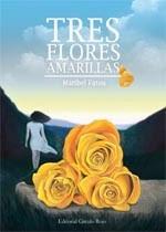 http://www.editorialcirculorojo.es/publicaciones/c%C3%ADrculo-rojo-novela-v/tres-flores-amarillas/