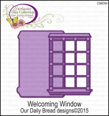 Our Daily Bread Designs Custom Die: Welcoming Window