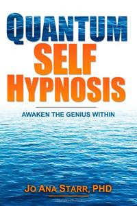 Quantum Self Hypnosis