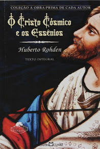 O CRISTO CÓSMICO E OS ESSÊNIOS - Huberto Rohden